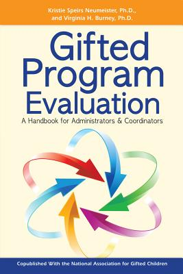Gifted Program Evaluation By Neumeister, Kristie Speirs/ Burney, Virginia